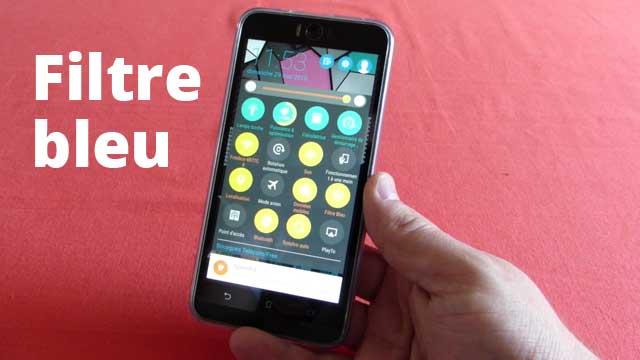 Comment activer un filtre bleu sur smartphone (exemple sur un Asus Zenfone Selfie)